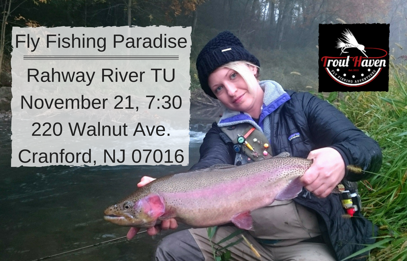 Trout haven presentation at rahway river trout unlimited for Trout fishing nj