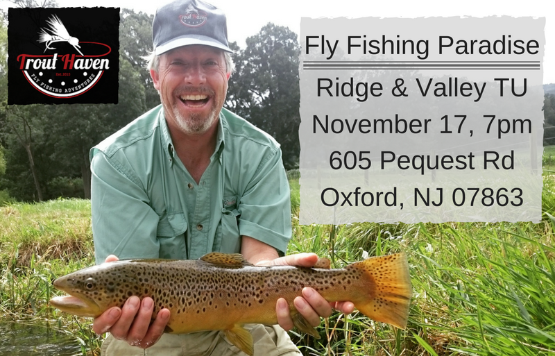 Trout Haven Presentation at Ridge & Valley TU